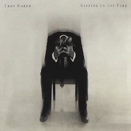 Troy Baker - Sitting in the Fire